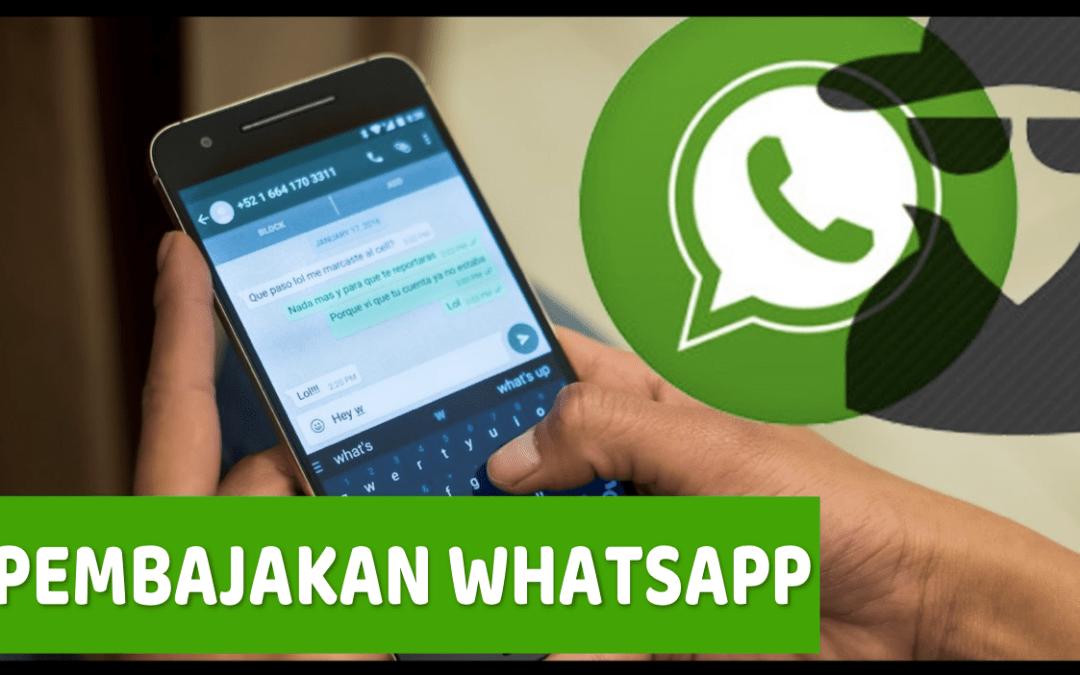 Pembajakan Whatsapp (WA) dan Solusi Mengatasinya