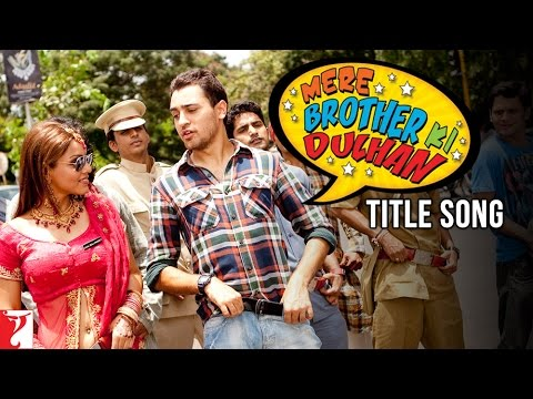 MERE BROTHER KI DULHAN – Title Song Lyrics