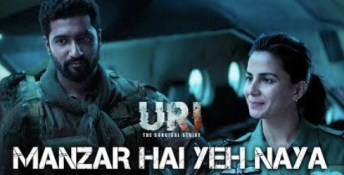 Manzar Hai Yeh Naya Full Lyrics Song - Uri: The Surgical Strike (2019)