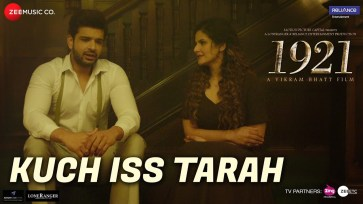 Kuch Iss Tarah Full Song Lyrics - 1921 - Arnab Dutta