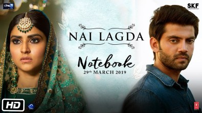 Nai Lagda Full Song Lyrics - Notebook (2019) - Vishal Mishra