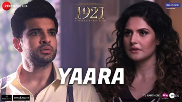 Yaara Full Song Lyrics - 1921 - Arnab Dutta