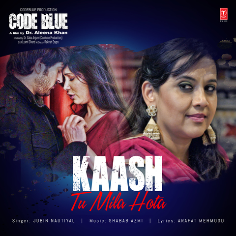 Kaash-Tu-Mila-Hota-Full-Song-Lyrics-Jubi-Nautiyal-Code-Blue-Hindi