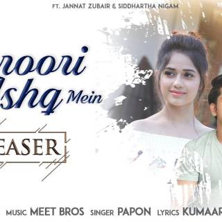 Zaroori Hai Kya Ishq Mein Full Song Lyrics - Papon - Jannat Z & Siddharth N