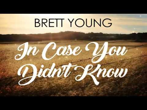In-Case-You-Didnt-Know-Full-Song-Lyrics-Brett-Young