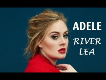 River Lea Full Song Lyrics - 25 Album by Adele