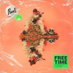 Free Time Full Song Lyrics By Ruel
