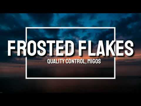 Frosted-Flakes-Full-Song-Lyrics-Quality-Control-&-Lil-Yachty