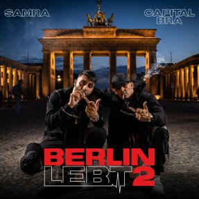 Berlin lebt wie nie zuvor Full Song Lyrics - Berlin lebt 2 - Capital Bra & Samra
