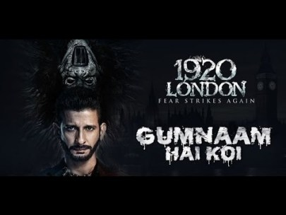 Gumnaam Hai Koi Full Lyrics Song - 1920 London