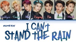 I Can't Stand The Rain Full Song Lyrics - SuperM