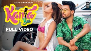 Kanta Bai Full Song Lyrics - Tony Kakkar