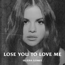 Lose You To Love Me Full Song Lyrics - SG3 - Selena Gomez