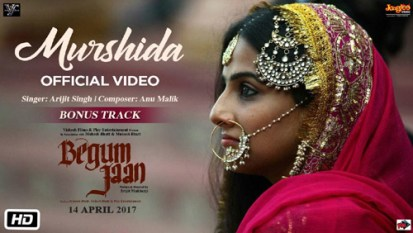 MURSHIDA Full LYRICS Song – BEGUM JAAN - Arijit Singh