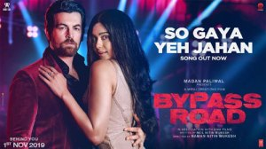 SO GAYA YEH JAHAN Full LYRICS Song - Bypass Road