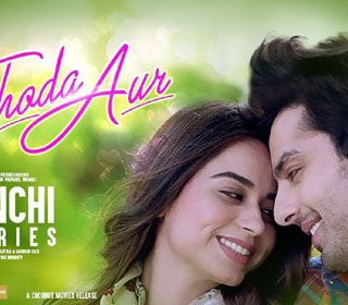 THODA AUR Full LYRICS Song – Ranchi Diaries - Arijit Singh