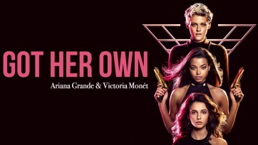 Got Her Own Full Song Lyrics - Charlie's Angels - Ariana Grande & Victoria Monét