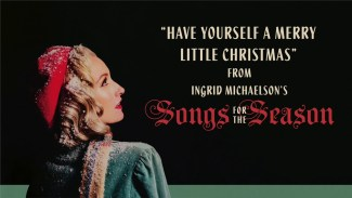 Have Yourself a Merry Little Christmas Lyrics - Christmas Song - Ingrid Michaelson