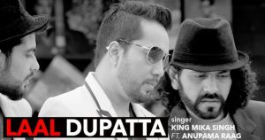 Laal Dupatta Lyrics Hindi Song - Mika Singh