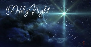 O Holy Night Lyrics - Christmas Song