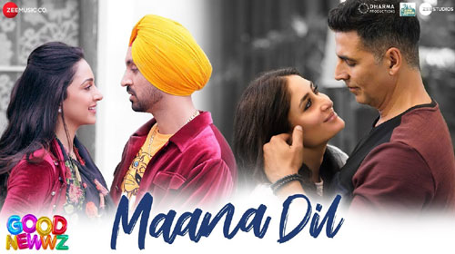 maana-dil-good-news-song