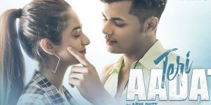 Teri Aadat Song Lyrics – Abhi Dutt