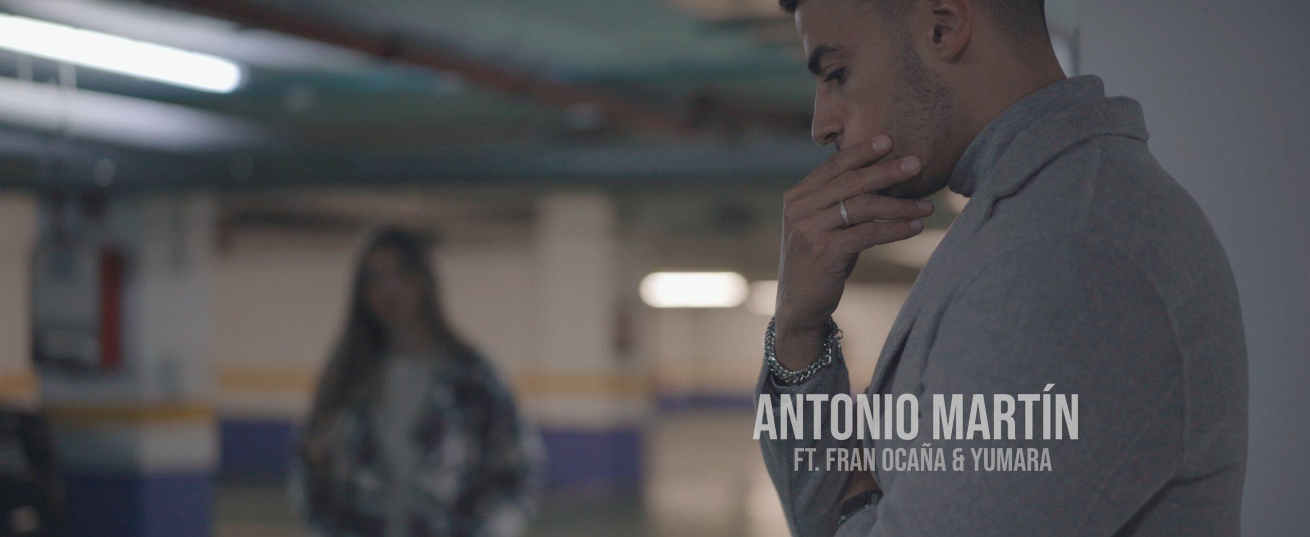 Antonio Martín ft. Fran Ocaña & Yumara