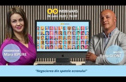 BD WEBINAR cu Radu Glont – Negocierea din spatele ecranului