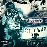 "DJ Louie Styles Presents… Fetty Wap ""Up Next"""