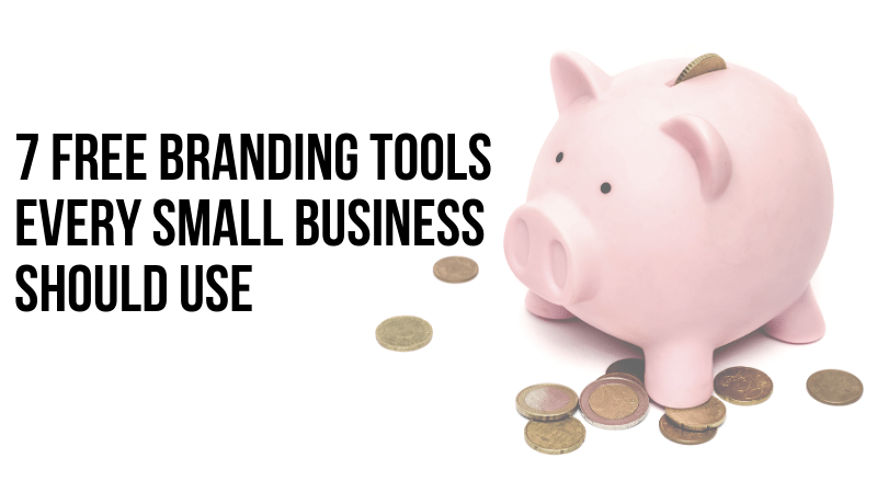 7 Free Branding Tools
