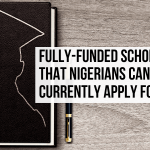 Fully-funded scholarships that Nigerians can currently apply for