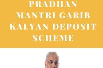 Pradhan Mantri Garib Kalyan Deposit Scheme