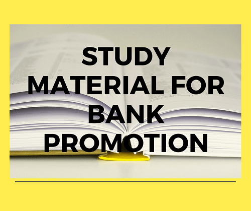Study Material for Bank Promotion Test