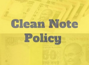Clean Note Policy by RBI