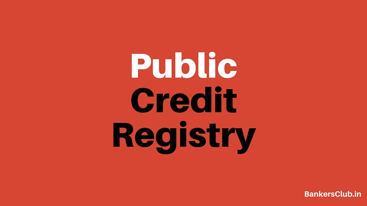 Public Credit Registry: A New Repository of Credit Information by RBI