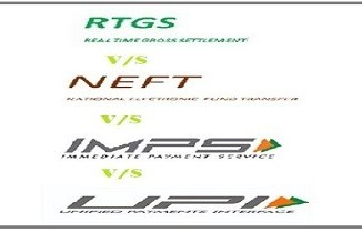 What is the difference between RTGS,NEFT,IMPS & UPI