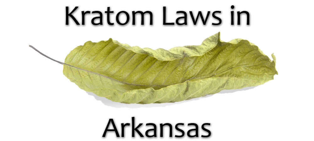 Kratom Laws in Arkansas