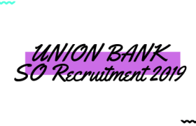 Union Bank SO Recruitment 2019