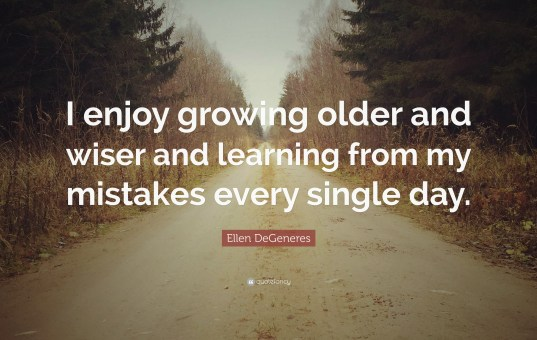 Older and Wiser, in so many ways
