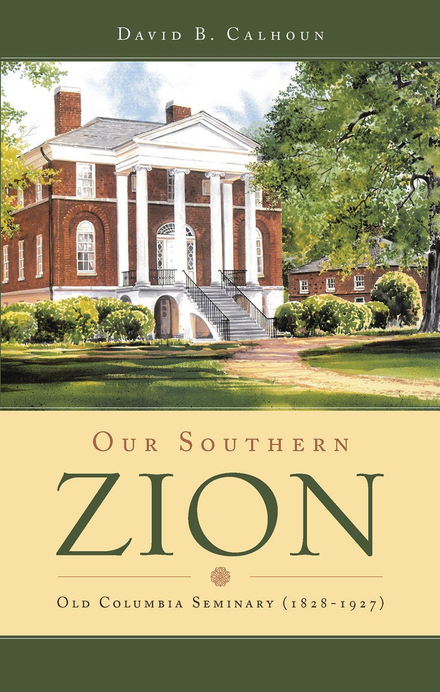 Our Southern Zion
