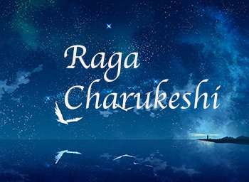 Raga Charukeshi