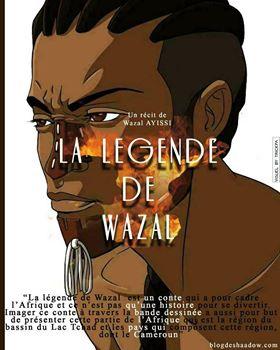 La légende de Wazal par Wazal Ayissi