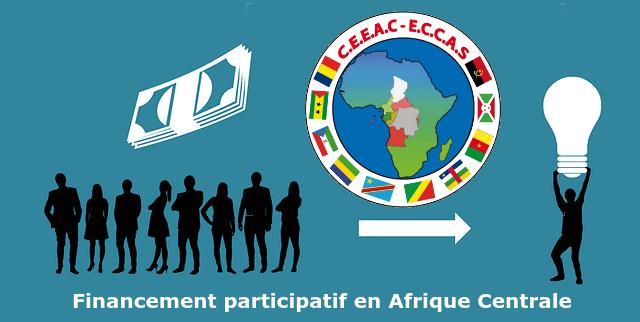 Financement participatif en Afrique Centrale