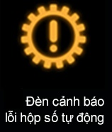 Đèn cảnh báo lỗi hộp số tự động