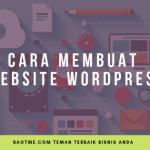 Cara Membuat Website WordPress Mudah & Lengkap