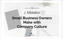 7 Mistakes Small Business Owners Make with Company Culture | BA PRO, Inc.