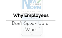 Why Employees Don't Speak Up at Work | BA PRO, Inc.
