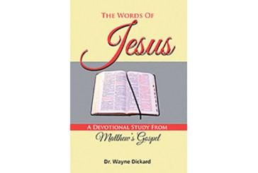 The Words of Jesus by Wayne Dickard - 2