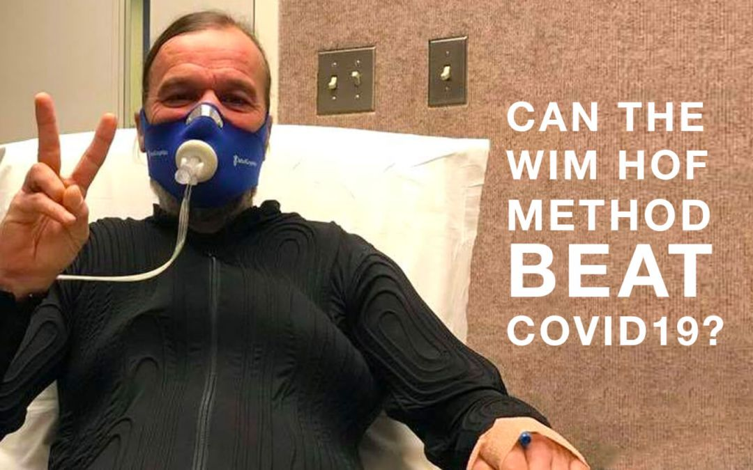 Can The Wim Hof Method Beat the Corona Virus?