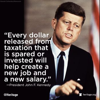 President Kennedy - low taxation